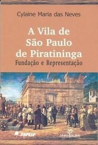 Vila de Sao Paulo de Piratininga, A