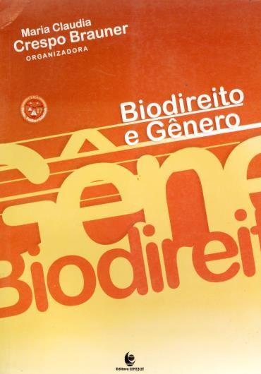 Biodireito e Genero - Col. Direito, Politica e Cidadania