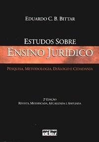 Estudos Sobre Ensino Jurídico: Pesquisa, Metodologia, Diálogo e Cidadania