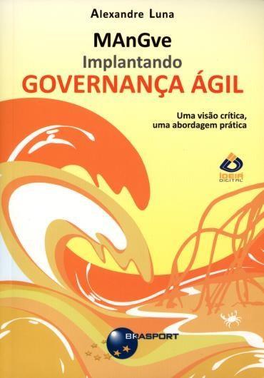Mangve :implantando Governança Ágil