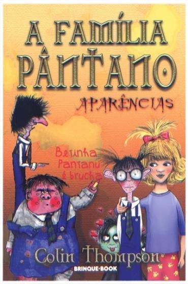 Família Pântano, a - Aparências
