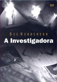 Investigadora, A