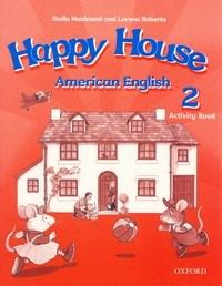 Happy House: American Enghish: Activity Book 2