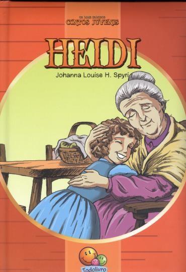 Heidi - os Mais Famosos Contos Juvenis