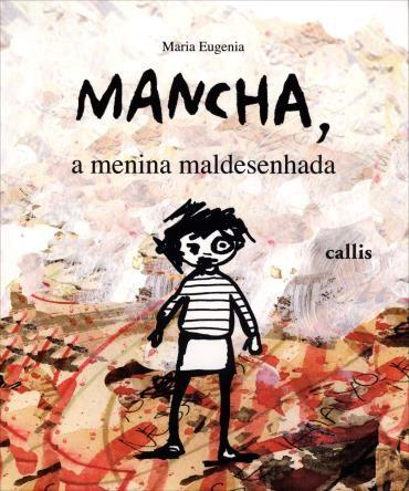 Mancha, a Menina Maldesenhada