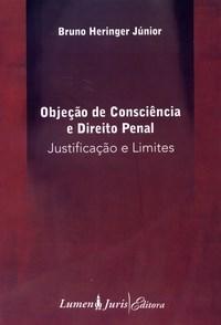 Objecao de Consciencia e Direito Penal - Justificacao e Limites