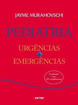 Pediatria: Urgências + Emergências