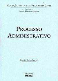 Atlas de Processo Civil - Processo Administrativo