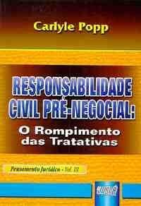 Responsabilidade Civil Pre-negocial: Pensamento Juridico - Vol. Iii