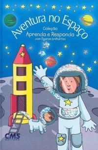 Aventuras no Espaço - Coleção Aprenda e Responda