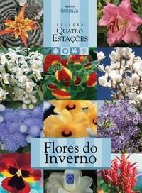 Flores do Inverno - Col. Quatro Estacoes
