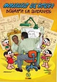 Maurício de Sousa - Biografia em Quadrinhos