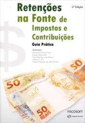 Retenções na Fonte de Impostos e Contribuições - Guia Prático