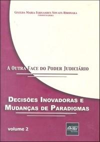 Outra Face do Poder Judiciario, a - Vol.2