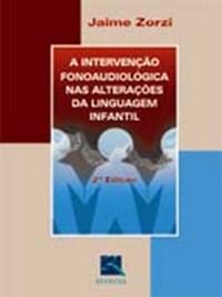 A Interv.fonoaudiol.nas Alter.da Linguagem Infanti