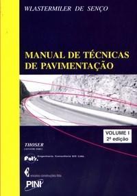 Manual de Tecnicas de Pavimentação - Vol.1