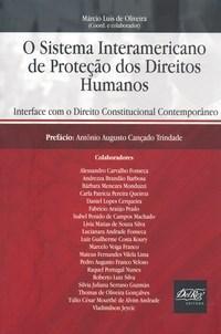 Sistema Interamericano de Proteção dos Direitos Humanos, O