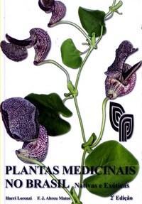 Plantas Medicinais no Brasil: Nativas e Exóticas