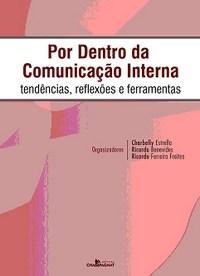 Por Dentro da Comunicação Interna: Tendências, Reflexões e Ferramentas