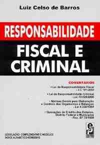 Responsabilidade Fiscal e Criminal