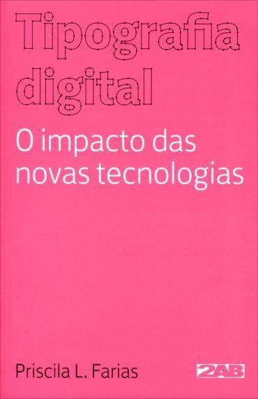 Tipografia Digital: o Impacto das Novas Tecnologias
