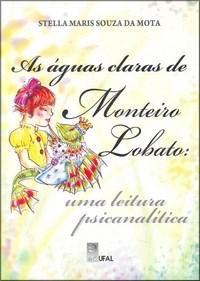 Águas Claras de Monteiro Lobato, as - uma Leitura Psicanalítica