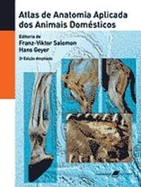 Atlas de Anatomia Aplicada dos Animais Domesticos
