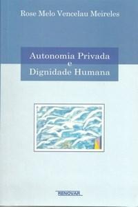 Autonomia Privada e Dignidade Humana