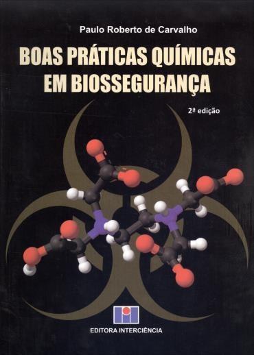 Boas Práticas Químicas em Biossegurança