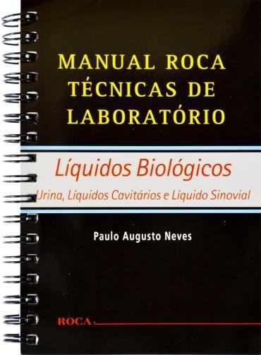 Manual Roca Técnicas de Laborátorio: Liquidos Biológicos