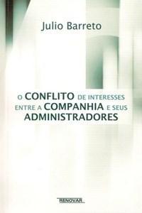 Conflito de Interesses Entre a Companhia e Seus Administradores, O