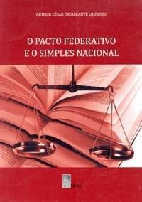 Pacto Federativo e o Simples Nacional, O