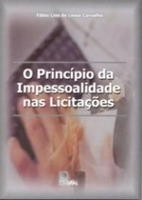 Principio da Impessoalidade nas Licitacoes, O