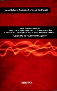 Principios Gerais de Direito Internacional de Telecomunicacao e a Lei N9.4