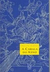 Cabala do Asno, A