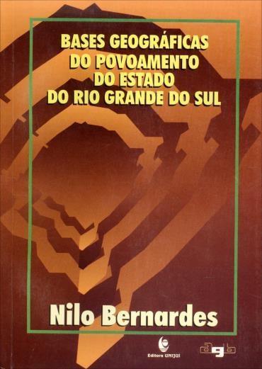 Bases Geograficas do Povoamento do Estado do Rio Grande do Sul