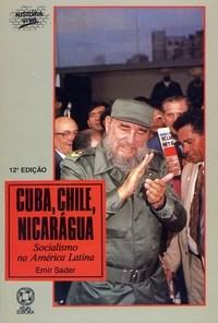 Cuba, Chile, Nicarágua - Col. História Viva