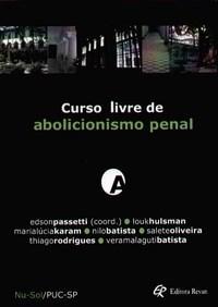 Curso Livre de Abolicionismo Penal