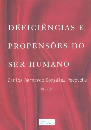 Deficiência e Propensões do Ser Humano - 12ªed.