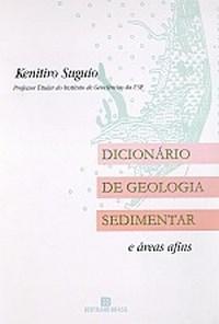 Dicionario de Geologia Sedimentar e Areas Afins