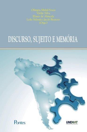 Discurso, Sujeio e Memória