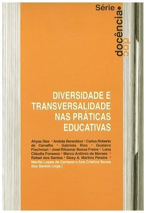 Diversidade e Transversalidade nas Práticas Educativas