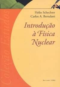 Introducao a Fisica Nuclear