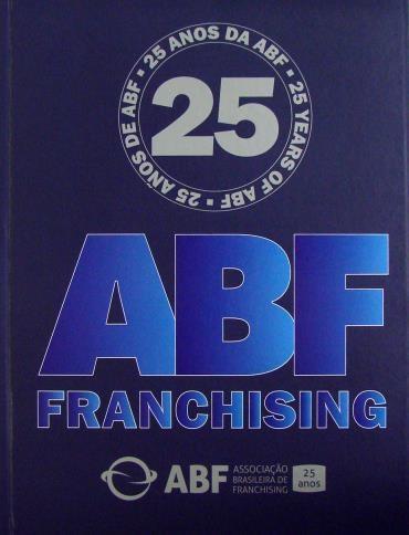 25 Anos da Abf: Abf Franchising