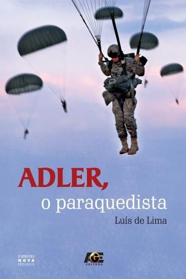 Adler, o Paraquedista - Luís de Lima