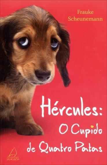 Hércules: o Cupido de Quatro Patas