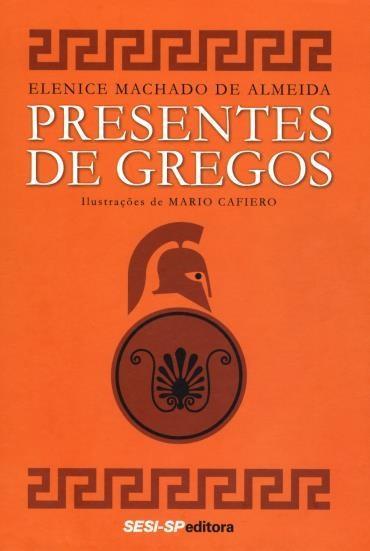Presentes de Gregos