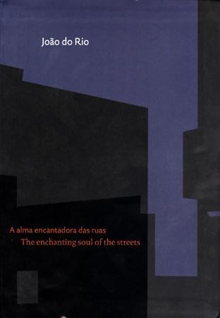 A Alma Encantadora das Ruas - Editora Cidade Viva