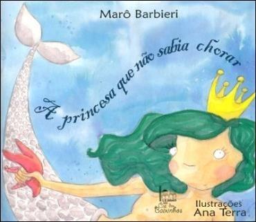 Princesa Que Não Sabia Chorar, A