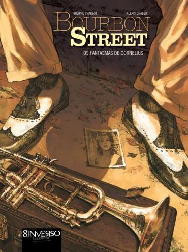 Bourbon Street: os Fantasmas de Cornelius